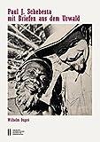 img - for Paul J. Schebesta Mit Briefen Aus Dem Urwald (Veroffentlichungen zur Sozialanthropologie) (German Edition) book / textbook / text book