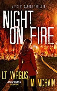 Night on Fire: A Gripping Serial Killer Thriller (Violet Darger Book 6)