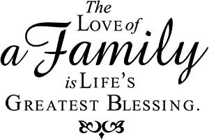 The Love of A Family is Life's Greatest Blessing Vinyl Wall Decal Lettering Quotes Wall Sayings