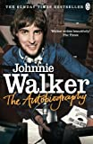 Front cover for the book The Autobiography by Johnnie Walker
