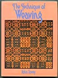 The Technique of Weaving, John Tovey, 0684143224