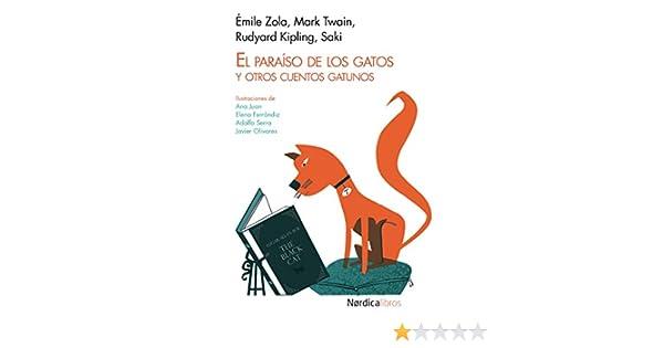 El paraíso de los gatos: Y otros cuentos gatunos ...