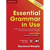 Essential Grammar in Use With Answers + Interactive Ebook: A Self-study Reference and Practice Book for Elementary Learners of English
