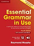 Essential Grammar in Use with Answers and Interactive eBook 4th Edition