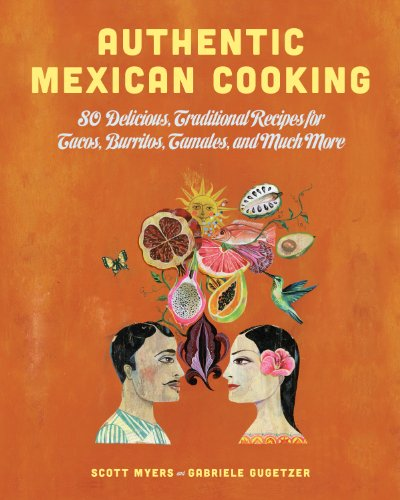 Tomato Sauce Recipe - Authentic Mexican Cooking: 80 Delicious, Traditional Recipes for Tacos, Burritos, Tamales, and Much More
