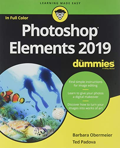 Photoshop Elements 2019 For Dummies (Best Mac Applications To Edit Photos)