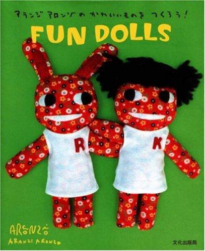Aranzi Aronzo Fun Dolls (Let's Make Cute Stuff) (Fun Halloween Crafts Step By Step)