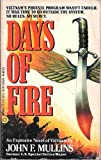 Days of Fire, John F. Mullins, 1557736219