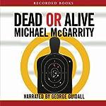 Dead or Alive: A Kevin Kerney Novel | Michael McGarrity