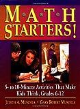 Math Starters!, Judith Muschla and Gary Robert Muschla, 0876285663