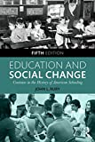 Education and Social Change, John L. Rury, 1138887048