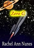 img - for Zero G (The Problem With Spaceships Book 1) book / textbook / text book