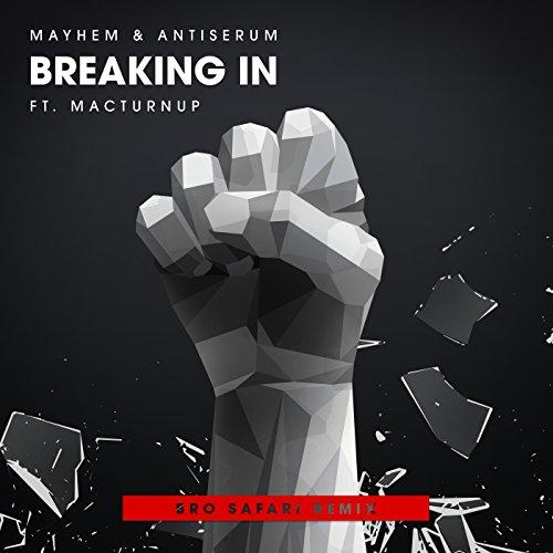Breaking In (Ft MacTurnup) (Br...