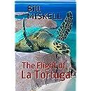 The Flight of La Tortuga: A Novella