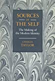 Sources of the Self : The Making of the Modern Identity, Taylor, Charles, 0521383315