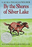 img - for By Laura Ingalls Wilder: By the Shores of Silver Lake (Little House) book / textbook / text book