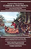 Currier's Price Guide to Currier and Ives Prints, Robert Kipp, 0935277188