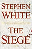 The Siege, Stephen White, 0525951229