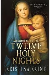 Meditations on the Twelve Holy Nights Paperback