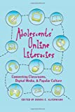 Adolescents and Literacies in a Digital World, Alvermann, Donna E., 0820455733