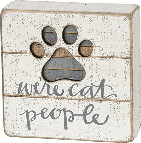 (Primitives by Kathy Hand-Lettered Slat Box Sign, We're We're Cat People)