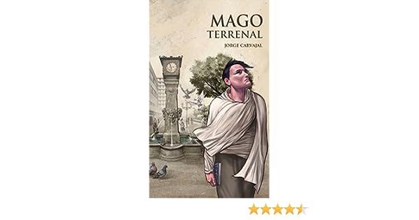 Mago terrenal (Onira nº 1) eBook: Jorge Carvajal: Amazon.es ...