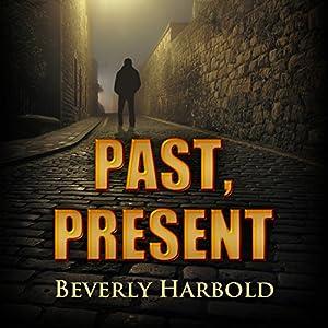 Past, Present Audiobook