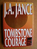 Tombstone Courage, J. A. Jance, 0688132472