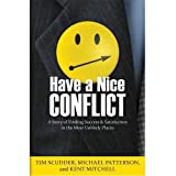 img - for Have a Nice Conflict: A Story of Finding Success & Satisfaction in the Most Unlikely Places by Tim Scudder (2011-09-15) book / textbook / text book