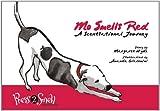 Mo Smells Red, Margaret E. Hyde and Margaret Hyde, 0981625509