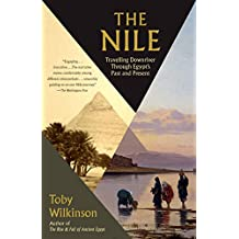 The Nile: A Journey Downriver Through Egypt's Past and Present (Vintage Departures)