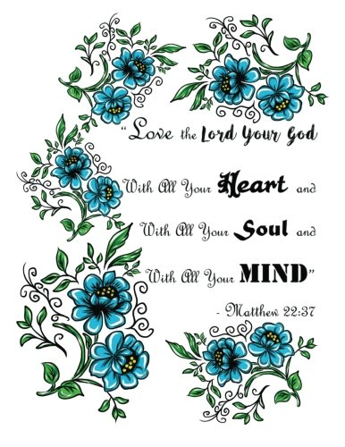 Download Matthew 22:37 Love the Lord Your God with All Your Heart &: With All Your Soul &With All Your Mind 110 page (8.5 x 11 inch) Large Composition Book - ... (Floral Christian Notebooks and Journals) pdf