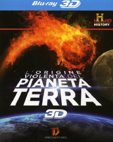 L'origine violenta del pianeta Terra in 3D 2007 Documentario Intero