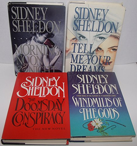 Author Sidney Sheldon Four Book Bundle Collection Set, Includes: Tell Me Your Dreams - Morning Noon & Night - The Doomsday Conspiracy - Windmills Of The Gods