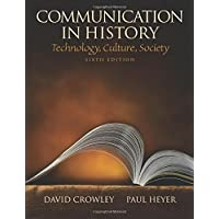 Communication in History: Technology, Culture, Society (6th Edition)