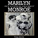 Marilyn Monroe: My Little Secret Audiobook by Tony Jerris Narrated by Lee Ann Howlett