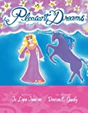 Pleasant Dreams, Jo Lynn Jamison and Denison E. Gundy, 148368718X
