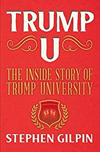Trump U: The Inside Story of Trump University from OR Books