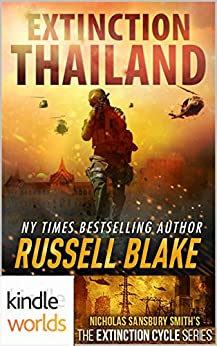 Extinction Cycle: Extinction: Thailand (Kindle Worlds Novella) by [Blake, Russell]