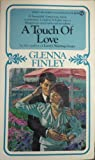 A Touch of Love, Glenna Finley, 0451135644