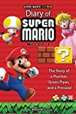 Super Mario Run: The Diary of A Mario Bro.: The Story of a Plumber, Green Pipes and a Princess (Black and White Version)