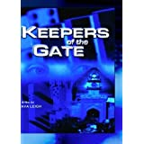 Keepers of the Gate by Rez Kempton