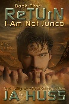 RETURN (I Am Just Junco Book 5) by [Huss, J. A.]