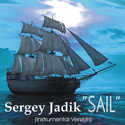 Sail Mp3 Free Download: Amazon.com: Sail (Instrumental): Sergey Jadik: MP3 Downloads