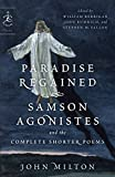 img - for Paradise Regained, Samson Agonistes, and the Complete Shorter Poems (Modern Library Classics) book / textbook / text book