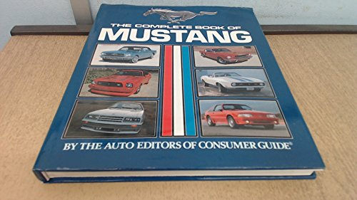 Complete Book of the Ford Mustang