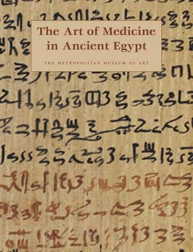 The Art of Medicine in Ancient Egypt ()