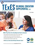 img - for TExES Bilingual Education Supplemental (164) Book + Online (TExES Teacher Certification Test Prep) book / textbook / text book