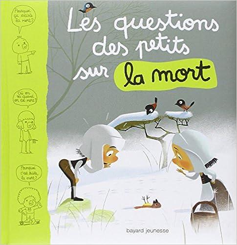 Livre Les questions des tout-petits sur la mort pdf ebook