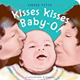 Kisses Kisses Baby-O!, Sheree Fitch, 1551096463